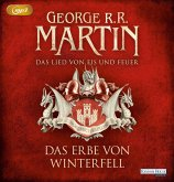 Das Erbe von Winterfell / Das Lied von Eis und Feuer Bd.2 (3 MP3-CDs)