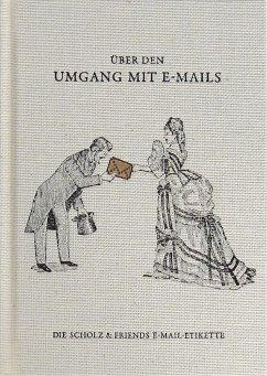 Über den Umgang mit E-Mails
