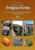 Reise in die Erdgeschichte der Oberlausitz, des Elbsandsteingebirges und Nordböhmens
