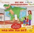 Was hör ich da? Bei den Dinosauriern, Audio-CD