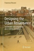 Designing the Urban Renaissance