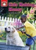 Kids Making Money: An Introduction to Financial Literacy