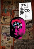 It's a Stick-Up: 20 Real Paste-Ups from the World's Greatest Street Artists