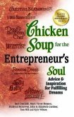 Chicken Soup for the Entrepreneur's Soul: Advice & Inspiration for Fulfilling Dreams