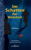 Im Schatten der Wahrheit / Kommissar Bussard Bd.2