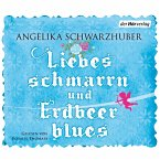 Liebesschmarrn und Erdbeerblues (MP3-Download)