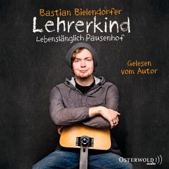 Lehrerkind (MP3-Download) - Bielendorfer, Bastian