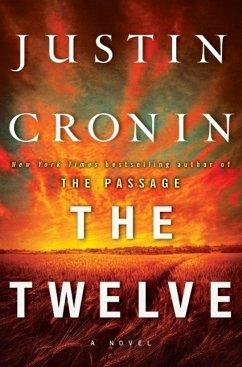 The Passage Trilogy 2. The Twelve - Cronin, Justin