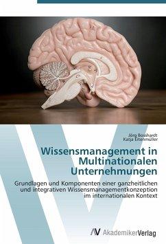 Wissensmanagement in Multinationalen Unternehmungen
