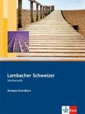 Lambacher-Schweizer. Sekundarstufe II. Analysis Grundkurs Schülerbuch mit CD-ROM