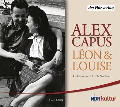 Léon und Louise, 6 Audio-CDs - Capus, Alex