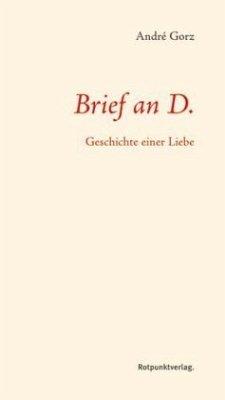 Brief an D. (Mängelexemplar) - Gorz, André