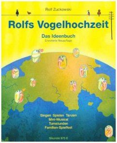 Rolfs Vogelhochzeit, Das Ideenbuch - Zuckowski, Rolf; Korth, Ellena; Lindner, Heidi