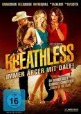Breathless - Immer Ärger mit Dale!