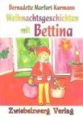 Weihnachtsgeschichten mit Bettina (eBook, PDF)