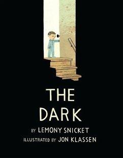 The Dark - Snicket, Lemony; Klassen, Jon