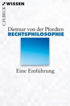 Rechtsphilosophie - Pfordten, Dietmar von der