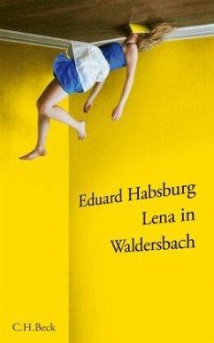 Lena in Waldersbach - Habsburg, Eduard