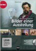 Bilder einer Ausstellung - Modest Mussorgski / Maurice Ravel. Medienpaket, 1 DVD-ROM + Audio-CD