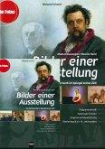 Bilder einer Ausstellung - Modest Mussorgski / Maurice Ravel. Heft und Medienpaket (Audio-CD + DVD inkl. Datenteil)