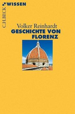 Geschichte von Florenz - Reinhardt, Volker