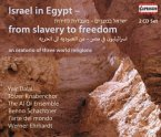 Israel In Egypt-From Slavery To Freedom