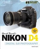David Busch's Nikon D4 Guide to Digital SLR Photography