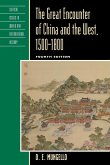 The Great Encounter of China and the West, 1500-1800, Fourth Edition