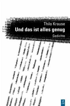 Und das ist alles genug - Krause, Thilo