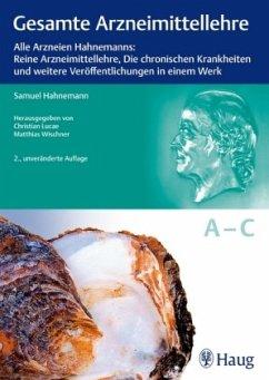 Gesamte Arzneimittellehre - Hahnemann, Samuel