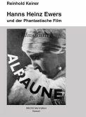 Hanns Heinz Ewers und der Phantastische Film (eBook, ePUB)