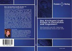 Das Kirchspiel Groß-Eichen in Geschichte und Gegenwart