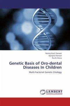 Genetic Basis of Oro-dental Diseases In Children