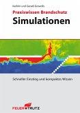 Praxiswissen Brandschutz - Simulationen
