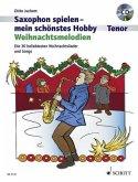 Saxophon spielen - mein schönstes Hobby, 1-2 Tenor-Saxophone, m. Audio-CD