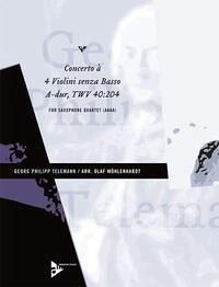 Concerto à 4 Violini senza Basso TWV 40:204, 4 Alt-Saxophone, Partitur und Stimmen