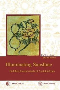 Illuminating Sunshine - Boord, Martin J.; rGod-ldem, Rig-'dzin; Padma 'Phrin-las, bLo-bzang