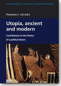 Utopia, ancient and modern