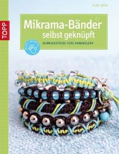 Mikrama-Bänder selbst geknüpft