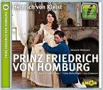 Prinz Friedrich von Homburg, 1 Audio-CD