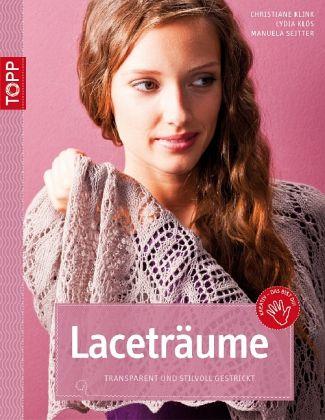 Laceträume - Klink, Christiane; Klös, Lydia; Seitter, Manuela