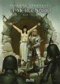 El Mercenario - Die Festung