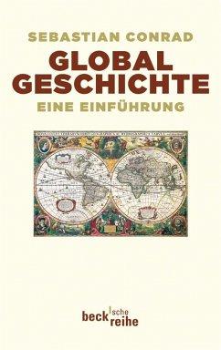 Globalgeschichte - Conrad, Sebastian