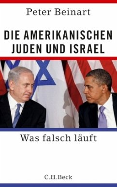 Die amerikanischen Juden und Israel - Beinart, Peter