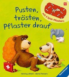 Pusten, trösten, Pflaster drauf! - Löhlein, Henning; Penners, Bernd