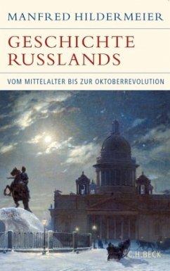 Geschichte Russlands - Hildermeier, Manfred