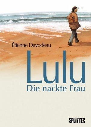 Lulu - Die nackte Frau - Davodeau, Étienne