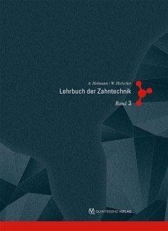 Lehrbuch der Zahntechnik 3 - Hohmann, Arnold; Hielscher, Werner