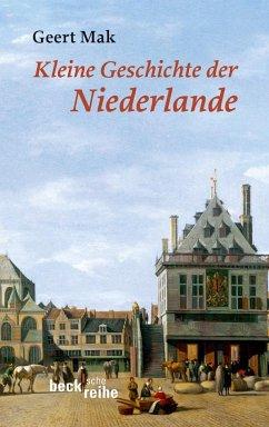 Kleine Geschichte der Niederlande - Mak, Geert