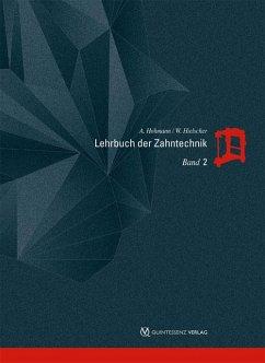 Lehrbuch der Zahntechnik - Hohmann, Arnold; Hielscher, Werner